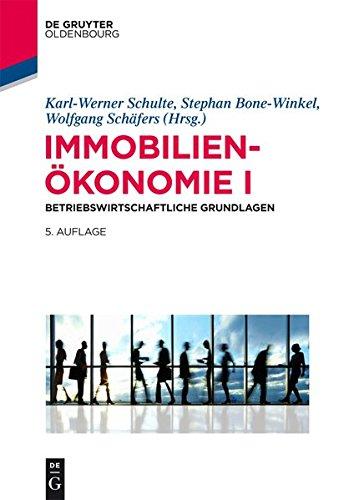 Immobilienökonomie: Betriebswirtschaftliche Grundlagen