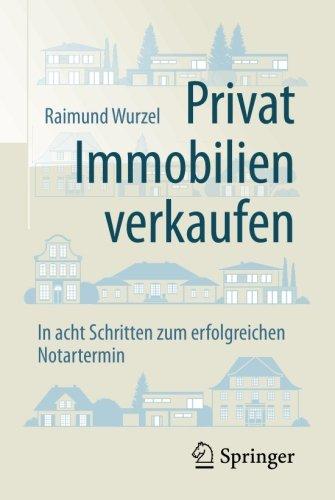 Privat Immobilien verkaufen: In acht Schritten zum erfolgreichen Notartermin