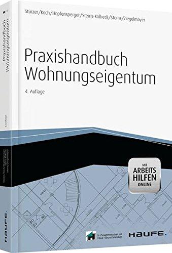 Praxishandbuch Wohnungseigentum - mit Arbeitshilfen online (Haufe Fachbuch)