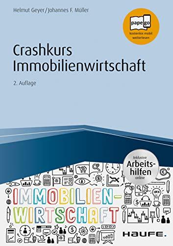 Crashkurs Immobilienwirtschaft – inkl. Arbeitshilfen online (Haufe Fachbuch 16035)