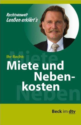 Lenßen erklärt's Ihr Recht: Miete und Nebenkosten (Beck im dtv)