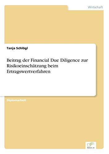 Beitrag der Financial Due Diligence zur Risikoeinschätzung beim Ertragswertverfahren