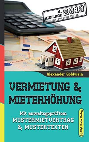 Vermietung & Mieterhöhung: Mit anwaltsgeprüftem Mustermietvertrag & Mustertexten